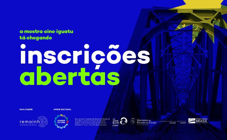 Mostra de Cinema de Iguatu segue com inscrições abertas até 05 de fevereiro, para Mostra Competitiva
